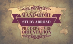 Winter/Spring Mandatory Study Abroad Pre-Departure Orientation